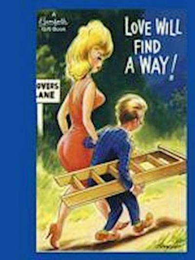 Bamforth: Love Will Find a Way!