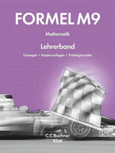 Formel – neu / Formel – Bayern LB M9: Mathematik (Formel – neu: Mathematik)