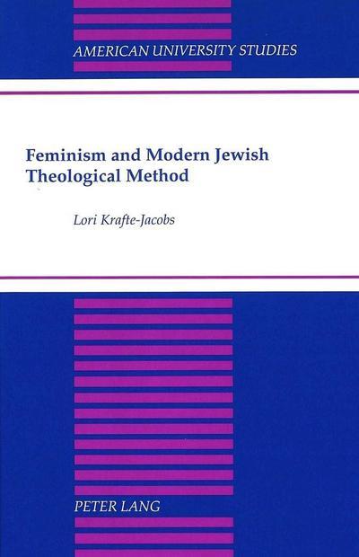 Feminism and Modern Jewish Theological Method