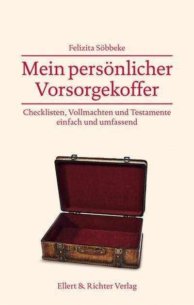 Mein persönlicher Vorsorgekoffer; Checklisten, Vollmachten und Testamente - einfach und umfassend; Deutsch