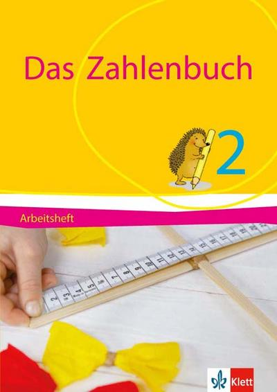 Das Zahlenbuch. 2. Schuljahr. Arbeitsheft. Allgemeine Ausgabe. Ab 2017