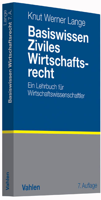 Basiswissen Ziviles Wirtschaftsrecht Knut Werner Lange