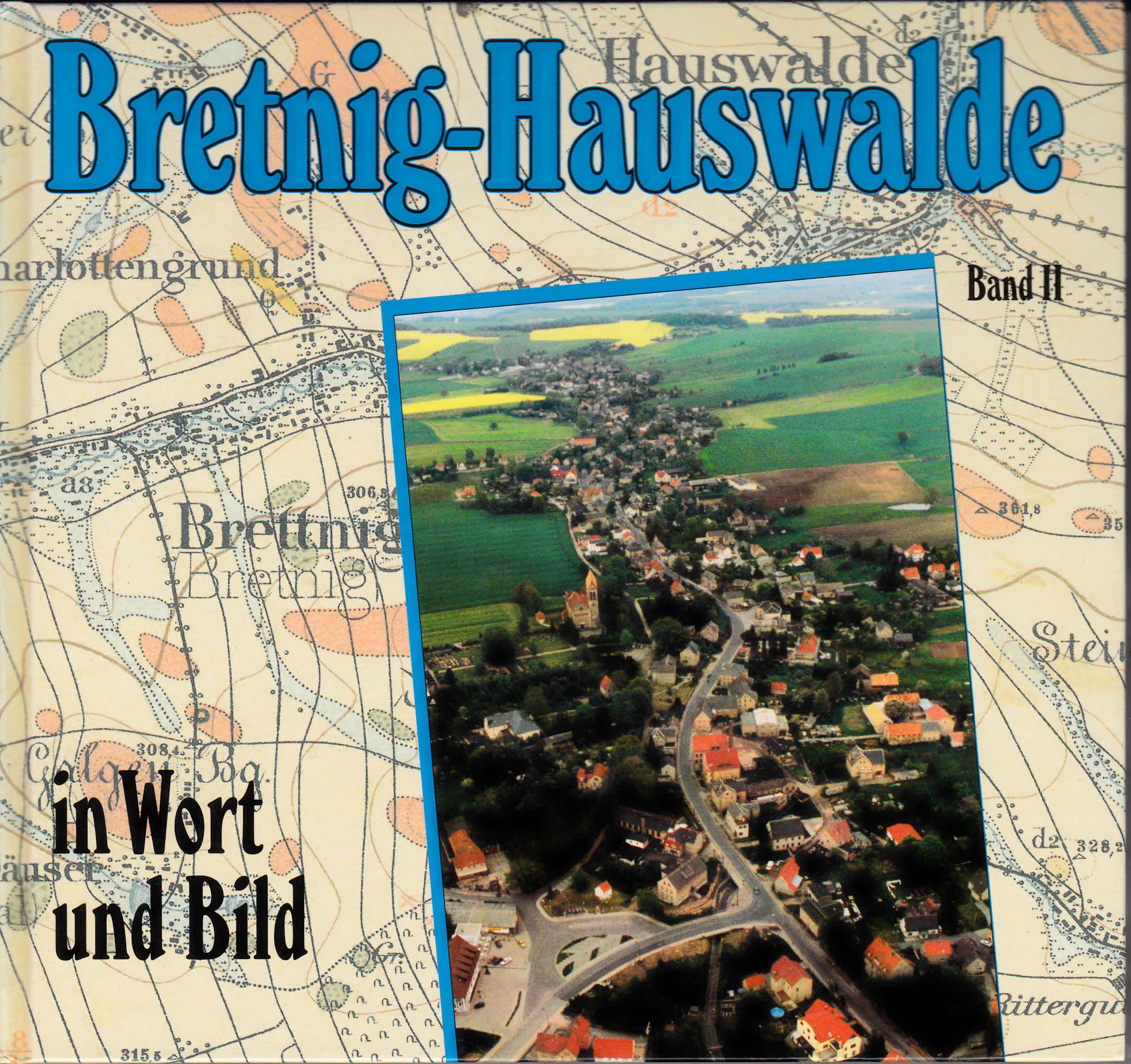 Bretnig-Hauswalde in Wort und Bild Eberhard Gebler