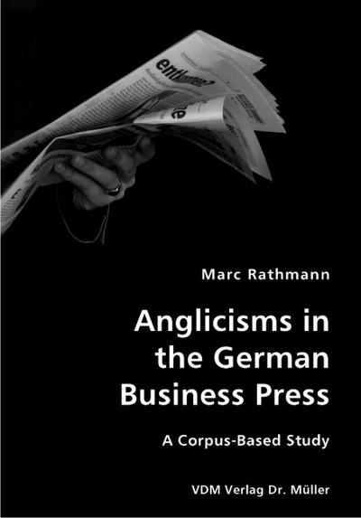 Anglicisms in the German Business Press