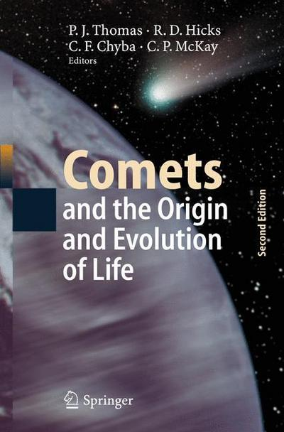 Comets and the Origin and Evolution of Life