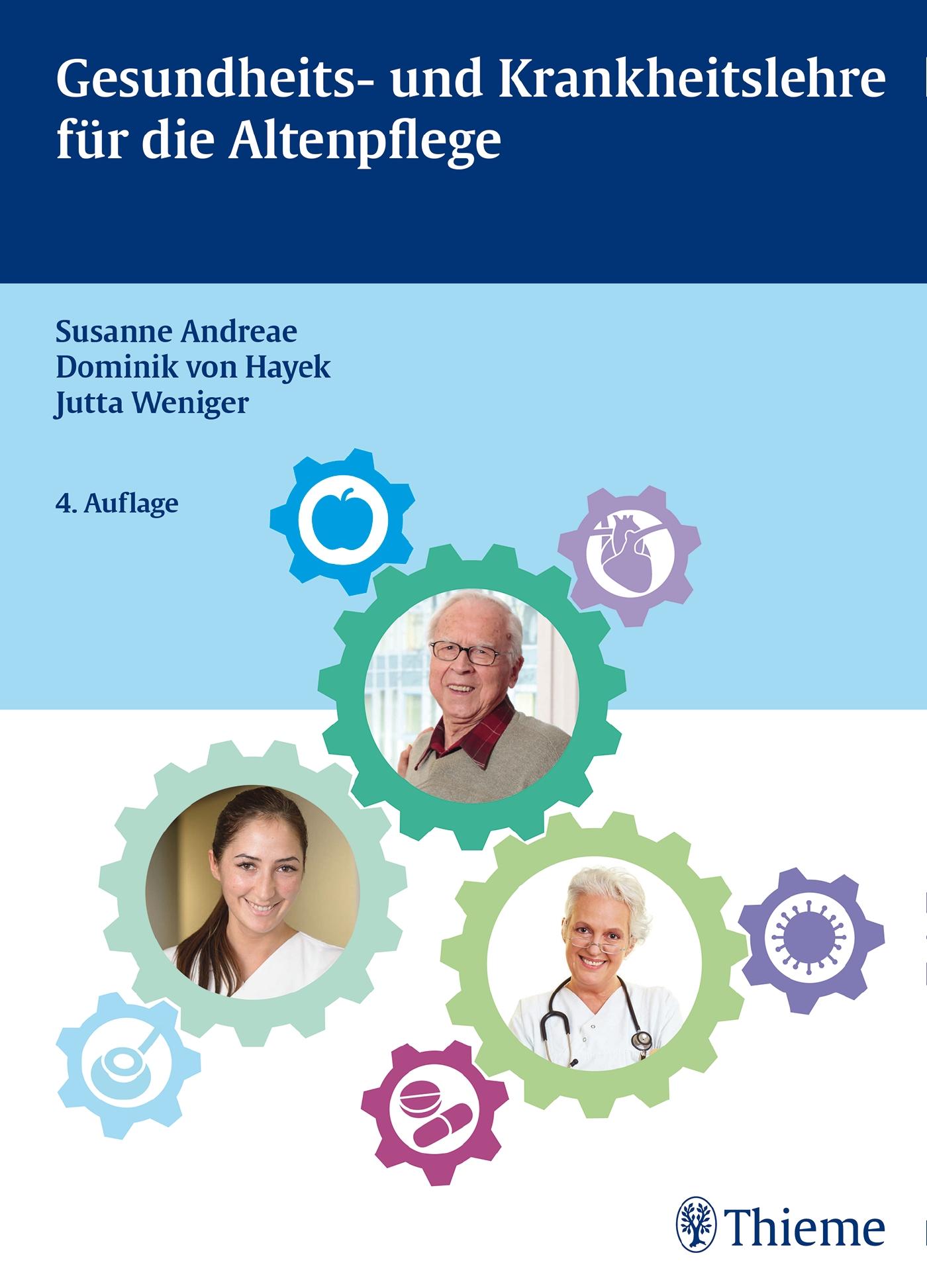 Gesundheits- und Krankheitslehre für die Altenpflege Susanne Andreae