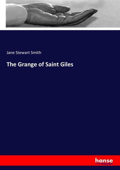 The Grange of Saint Giles