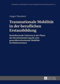 Transnationale Mobilität in der beruflichen E ...