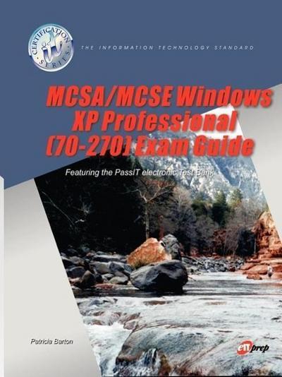 McSa/MCSE Windows XP Professional (70-270) Exam Guide