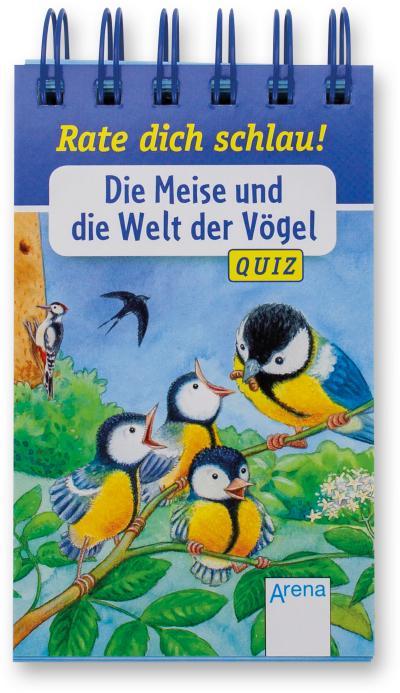 Die Meise und die Welt der Vögel