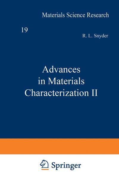 Advances in Materials Characterization II