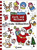 Mein buntes Such- und Malbuch: Frohe Weihnachten