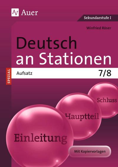 Deutsch an Stationen Spezial Aufsatz 7-8