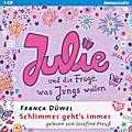 Julie und die Frage, was Jungs wollen; Schlimmer geht's immer (4); Sprecher: Preuß, Josefine; Deutsch; Audio-CD