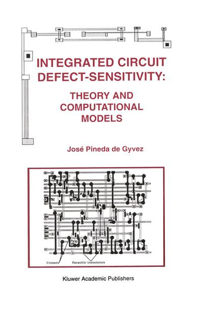 Integrated Circuit Defect-Sensitivity: Theory and Computational Models