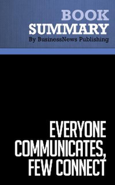 Summary: Everyone Communicates, Few Connect  John C. Maxwell
