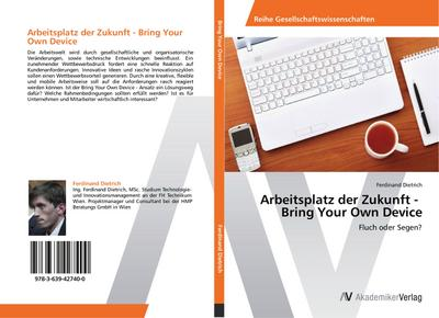 Arbeitsplatz der Zukunft -   Bring Your Own Device