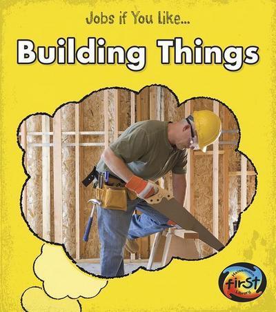 Building Things