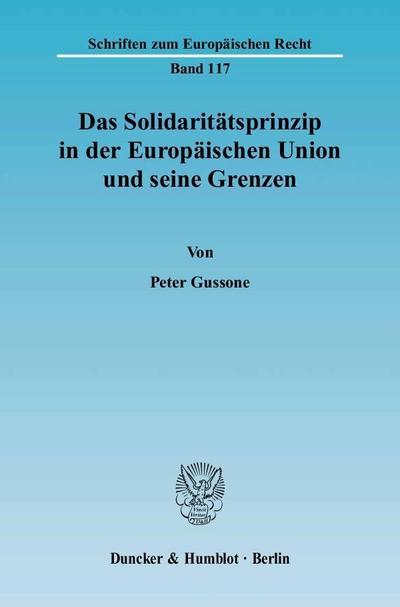 Das Solidaritätsprinzip in der Europäischen Union und seine Grenzen