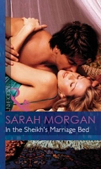 In the Sheikh's Marriage Bed (Mills & Boon Modern)