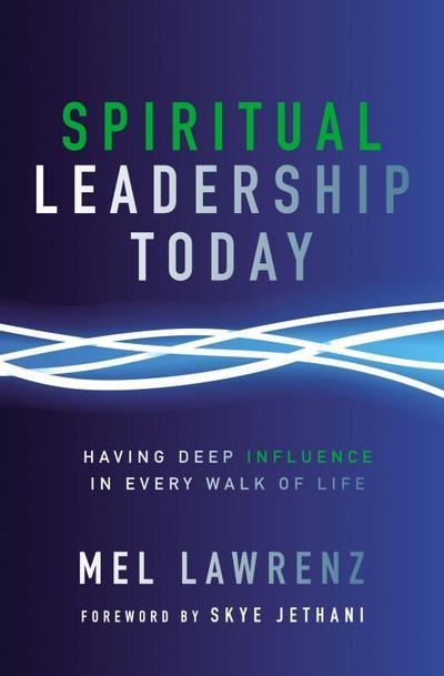Spiritual Leadership Today