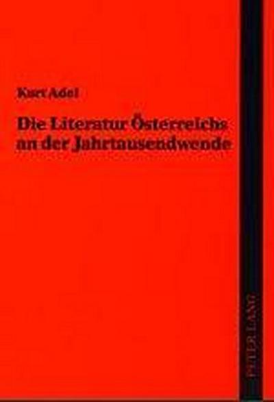Die Literatur Österreichs an der Jahrtausendwende