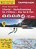 Winter Wonderland Ultental - Deutschnonsberg