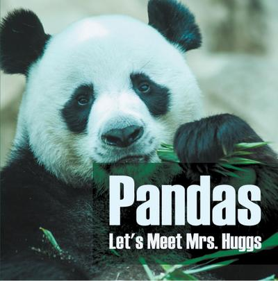 Pandas - Let's Meet Mrs. Huggs