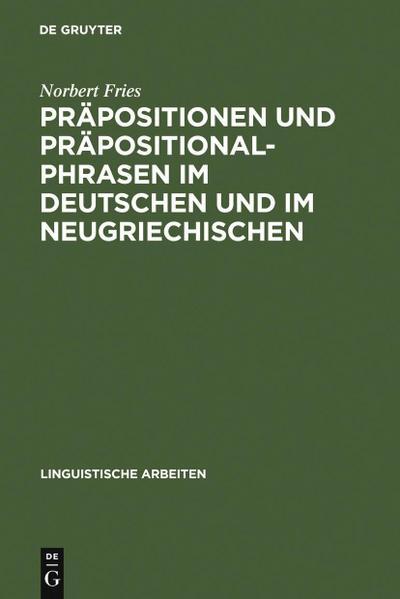 Präpositionen und Präpositionalphrasen im Deutschen und im Neugriechischen