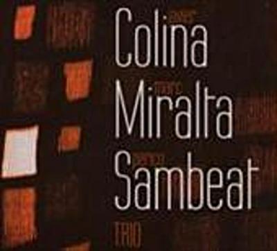 Colina Miralta Sambeat Trio