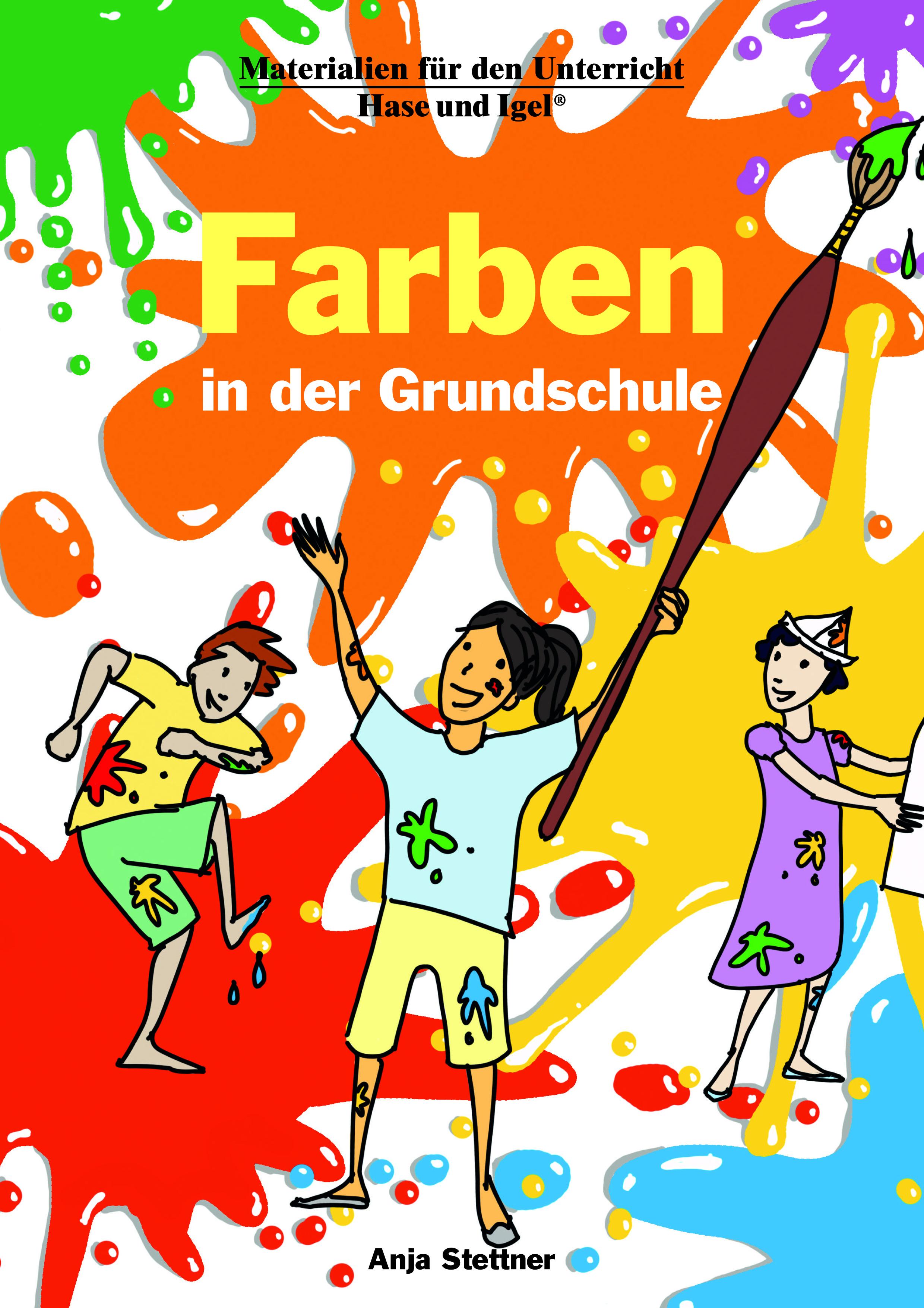 NEU Farben in der Grundschule Stettner Anja 609494