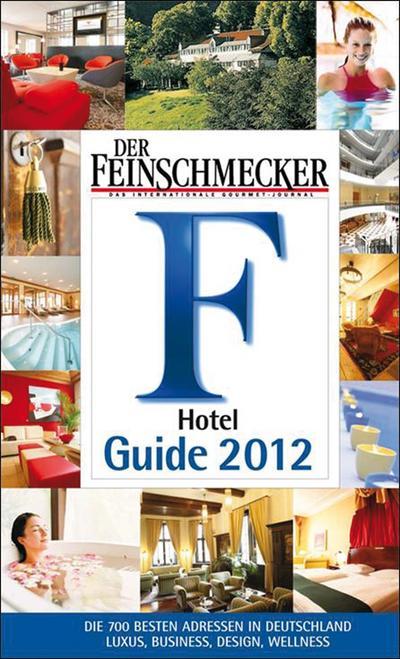 Der Feinschmecker, Guide 2012, Hotel