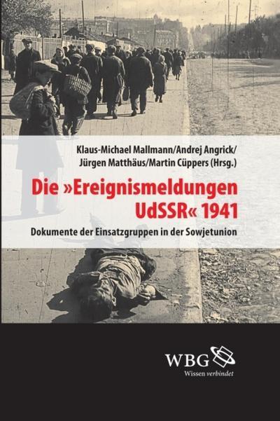 """Die """"Ereignismeldung UdSSR"""" 1941"""