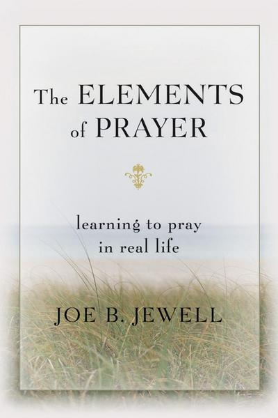 The Elements of Prayer