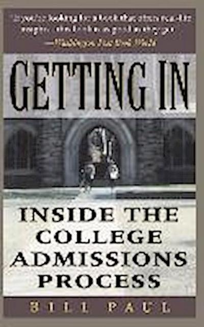 Getting in: Inside the College Admissions Process