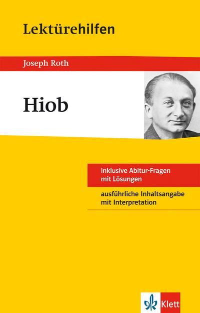 Klett Lektürehilfen Roth Hiob: für Oberstufe und Abitur - Interpretationshilfe für die Schule