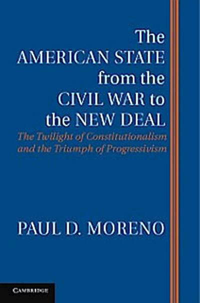 American State from the Civil War to the New Deal