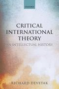 Critical International Theory: An Intellectual History