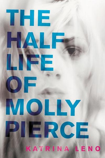 the-half-life-of-molly-pierce