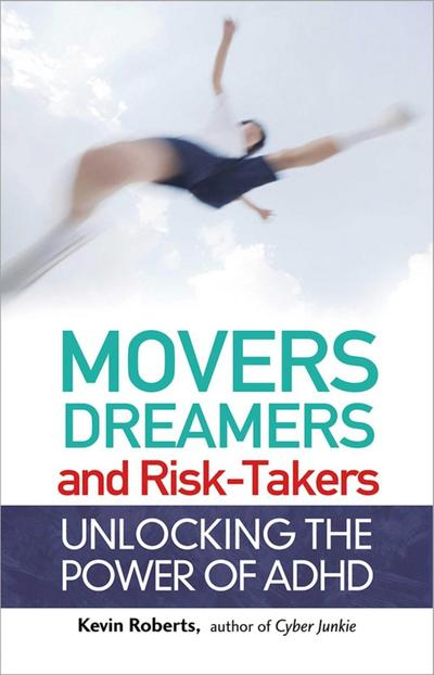 Movers, Dreamers, and Risk-Takers