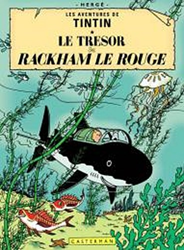 Les Aventures de Tintin. Le trésor de Rackham le Rouge Herge