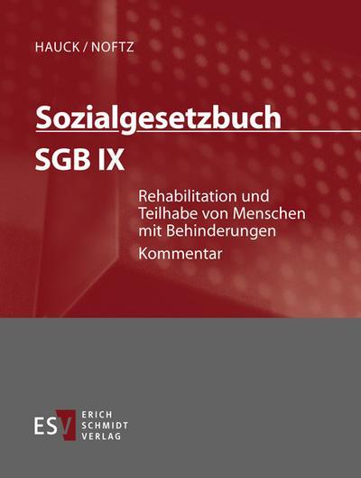 Sozialgesetzbuch (SGB) - Gesamtkommentar Sozialgesetzbuch (SGB) IX: Rehabilitation und Teilhabe von Menschen mit Behinderungen - Einzelbezug, 2 Teile