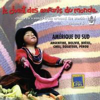Kinderlieder der Welt Vol.6-Südamerika