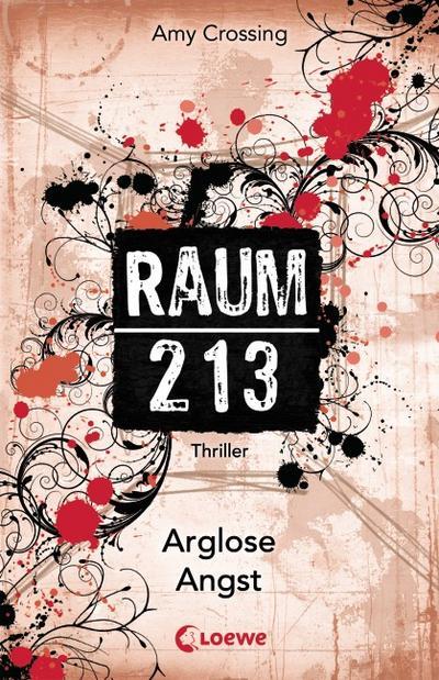 Raum 213 - Arglose Angst   ; Raum 213 ; mit Spotlack; Deutsch