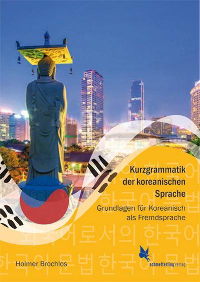 Kurzgrammatik der koreanischen Sprache