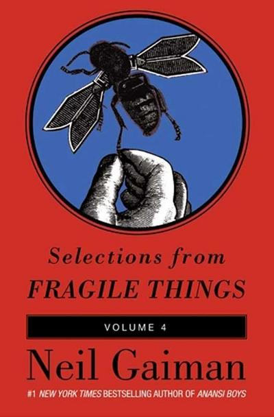 Selections from Fragile Things, Volume Four