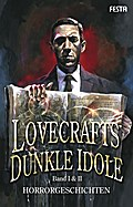 Lovecrafts dunkle Idole - Band I & II