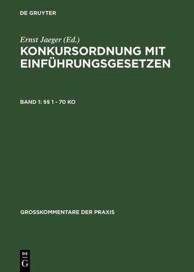 Konkursordnung mit Einführungsgesetzen  §§ 1 - 70 KO