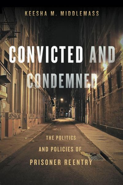 Convicted and Condemned