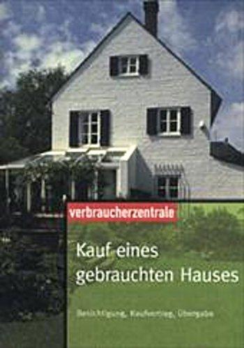 Kauf Eines Gebrauchten Hauses : g nther weizenh fer peter burk kauf eines gebrauchten ~ Lizthompson.info Haus und Dekorationen